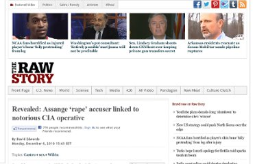http://www.rawstory.com/rs/2010/12/06/assange-rape-accuser-cia-ties/