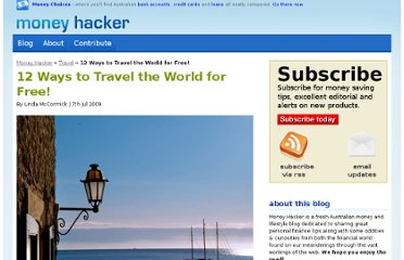 http://www.moneychoices.com.au/blog/12-ways-to-travel-the-world-for-free.php