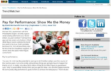 http://www.i4cp.com/trendwatchers/2011/09/07/pay-for-performance-show-me-the-money
