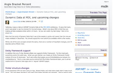 http://blogs.msdn.com/b/davidebb/archive/2008/03/06/dynamic-data-at-mix-and-upcoming-changes.aspx