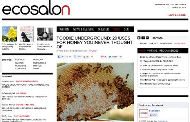 http://ecosalon.com/foodie-underground-20-uses-for-honey-that-you-never-thought-of-190/