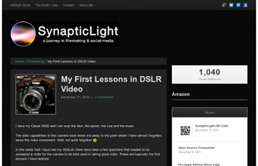 http://synapticlight.com/my-first-lessons-in-dslr-video/