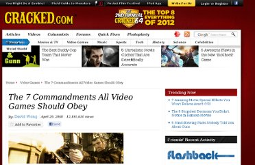 http://www.cracked.com/article_16196_the-7-commandments-all-video-games-should-obey_p2.html