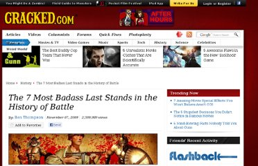 http://www.cracked.com/article/197_the-7-most-badass-last-stands-in-history-battle/