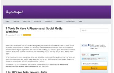 http://inspirationfeed.com/articles/blogging/7-tools-to-have-a-phenomenal-social-media-workflow/