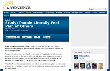http://www.livescience.com/1628-study-people-literally-feel-pain.html