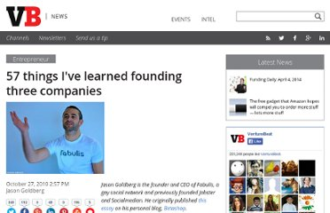 http://venturebeat.com/2010/10/27/57-things-ive-learned-founding-three-companies/