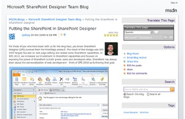 http://blogs.msdn.com/b/sharepointdesigner/archive/2009/10/19/putting-the-sharepoint-in-sharepoint-designer.aspx
