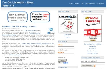 http://imonlinkedinnowwhat.com/2009/01/20/linkedin-the-sky-is-falling-or-is-it/