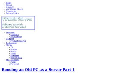 http://vitamincm.com/reusing-anreusing-an-old-pc-as-a-server/
