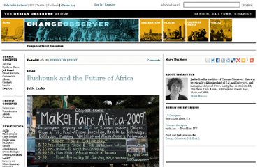 http://changeobserver.designobserver.com/feature/bushpunk-and-the-future-of-africa/24148/