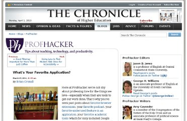 http://chronicle.com/blogs/profhacker/whats-your-favorite-application/31769