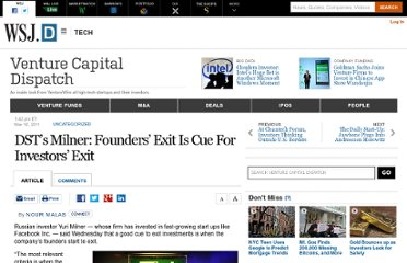 http://blogs.wsj.com/venturecapital/2011/03/16/dsts-milner-founders-exit-is-cue-for-investors-exit/