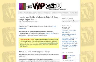 http://wpguru.co.uk/2010/01/how-to-modify-the-modularity-lite-theme-from-graph-paper-press/