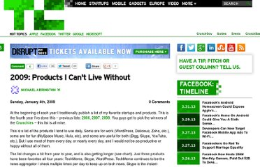 http://techcrunch.com/2009/01/04/2009-products-i-cant-live-without/