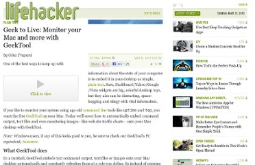http://lifehacker.com/244026/geek-to-live--monitor-your-mac-and-more-with-geektool