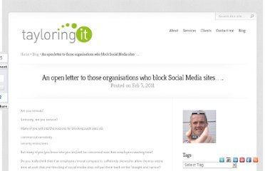 http://tayloringit.com/2011/02/an-open-letter-to-those-organisations-who-block-social-media-sites/
