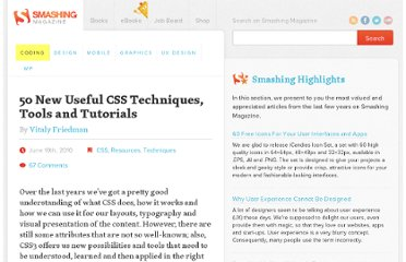 http://coding.smashingmagazine.com/2010/06/10/50-new-useful-css-techniques-tools-and-tutorials/