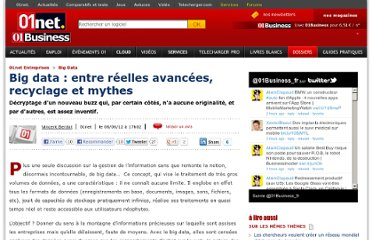http://pro.01net.com/editorial/538884/big-data-entre-reelles-avancees-recyclage-et-mythes/