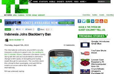 http://techcrunch.com/2010/08/05/indonesia-joins-blackberry-ban/