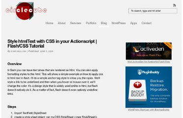 http://circlecube.com/2008/06/style-htmltext-with-css-in-your-actionscript-flashcss-tutorial/
