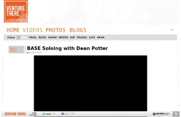http://www.venturethere.com/videos/detail/BASE-Soloing-with-Dean-Potter/87981902001