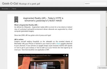 http://geekogal.blogspot.com/2010/10/augmented-reality-ar-todays-hype-is.html