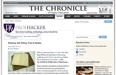 http://chronicle.com/blogs/profhacker/showing-not-telling-prezi-omeka/34296