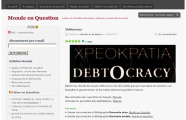 http://mondeenquestion.wordpress.com/2011/06/30/debtocracy/#subscribe-blog