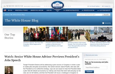 http://www.whitehouse.gov/blog/2011/09/08/watch-senior-white-house-advisor-previews-presidents-jobs-speech#.Tmkgxg4WMVo.twitter