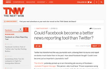 http://thenextweb.com/facebook/2011/02/25/could-facebook-become-a-better-news-reporting-tool-than-twitter/