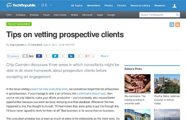 http://www.techrepublic.com/blog/project-management/tips-on-vetting-prospective-clients/2967