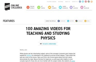 http://www.onlinecolleges.net/2010/03/03/100-amazing-videos-for-teaching-and-studying-physics/