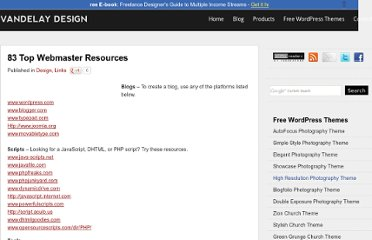 http://vandelaydesign.com/blog/design/83-top-webmaster-resources/