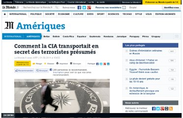 http://www.lemonde.fr/ameriques/article/2011/09/01/comment-la-cia-transportait-en-secret-des-terroristes-presumes_1566091_3222.html#ens_id=1550858