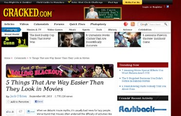 http://www.cracked.com/blog/5-things-that-are-way-easier-than-they-look-in-movies/
