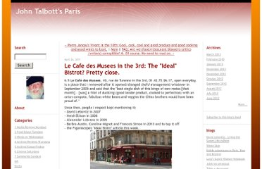 http://johntalbottsparis.typepad.com/john_talbotts_paris/2011/04/65-le-caf%C3%A9-des-musees-49-rue-de-turenne-in-the-3rd-0142729617-open-everyday-is-a-place-that-i-reviewed-after-it-op.html