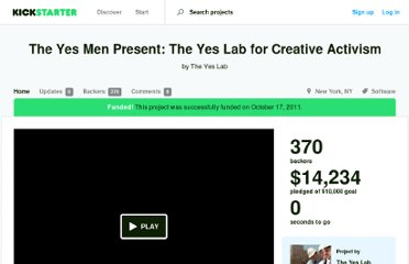 http://www.kickstarter.com/projects/yeslab/the-yes-men-present-the-yes-lab-for-creative-activ