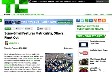 http://techcrunch.com/2010/02/25/some-gmail-features-matriculate-others-flunk-out/