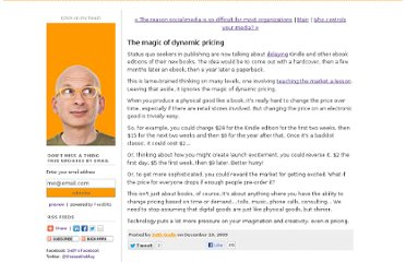http://sethgodin.typepad.com/seths_blog/2009/12/the-magic-of-dynamic-pricing.html