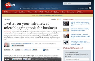 http://www.zdnet.com/blog/hinchcliffe/twitter-on-your-intranet-17-microblogging-tools-for-business/414