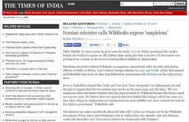 http://articles.timesofindia.indiatimes.com/2010-08-07/india/28293854_1_wikileaks-documents-afghanistan-and-central-asia-iranian-minister