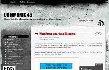 http://rchampagne.wordpress.com/2009/01/27/comment-creer-blog-sous-wordpress-pour-les-debutants/