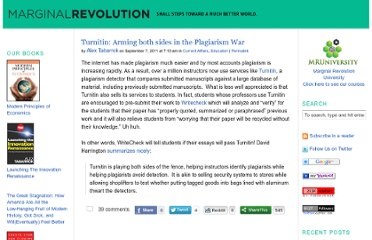http://marginalrevolution.com/marginalrevolution/2011/09/turnitin-arming-both-sides-in-the-plagiarism-war.html