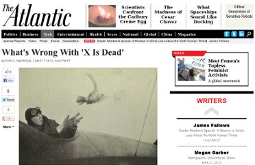 http://www.theatlantic.com/technology/archive/2010/08/whats-wrong-with-x-is-dead/61663/