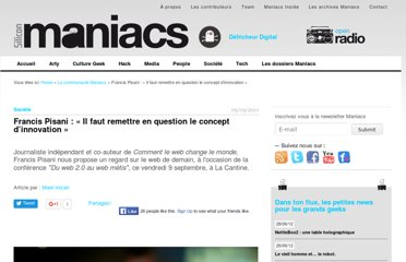 http://www.siliconmaniacs.org/francis-pisani-il-faut-remettre-en-question-le-concept-dinnovation/