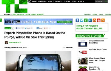 http://techcrunch.com/2010/12/28/report-playstation-phone-is-based-on-the-pspgo-will-go-on-sale-this-spring/