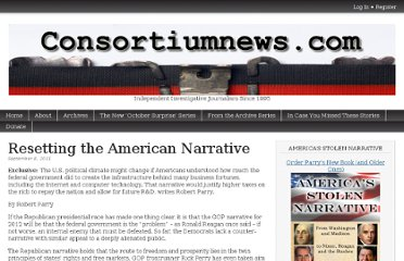 http://consortiumnews.com/2011/09/08/resetting-the-american-narrative/