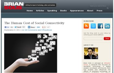 http://www.briansolis.com/2011/09/the-human-cost-of-social-connectivity/