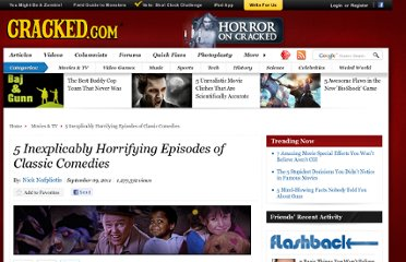 http://www.cracked.com/article_19401_5-inexplicably-horrifying-episodes-classic-comedies.html